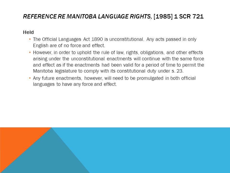 Reference re Manitoba language rights, [1985] 1 SCR 721